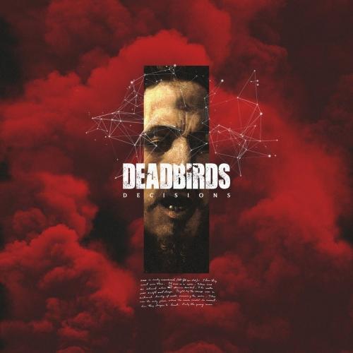 Deadbirds - Decisions (2020)