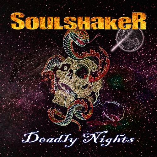 Soulshaker - Deadly Nights (2020)