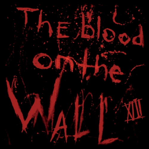 XIII - The Blood on the Wall (2020)