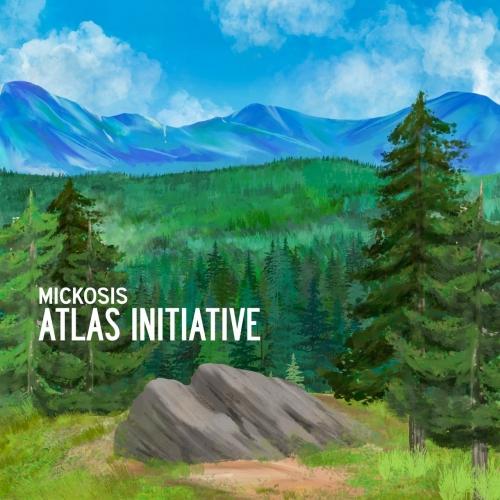 Mickosis - Atlas Initiative (EP) (2020)