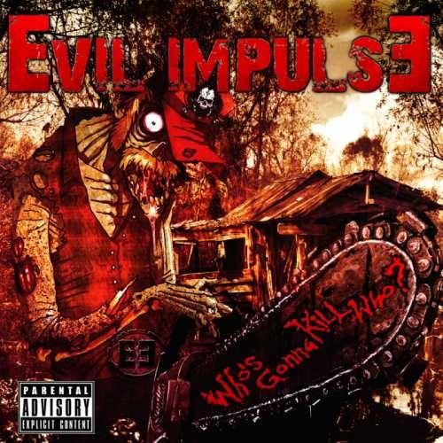 Evil Impulse - Whо's Gоnnа Кill Whо (2015)