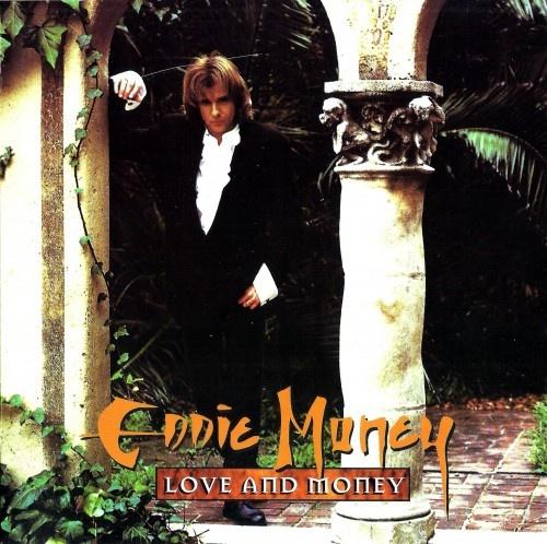 Eddie Money - Love And Money (1995)