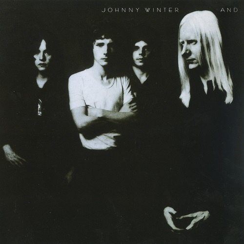 Johnny Winter - Johnny Winter And [Reissue 1998] (1970)