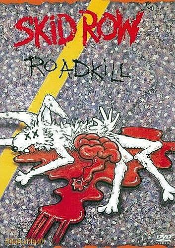 Skid Row - Roadkill (1993)