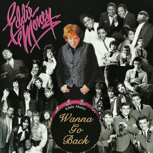 Eddie Money - Wanna Go Back (2007)