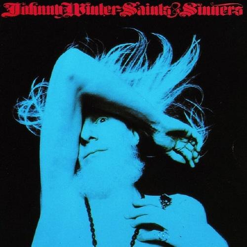 Johnny Winter - Saints & Sinners [Reissue 1994] (1974)