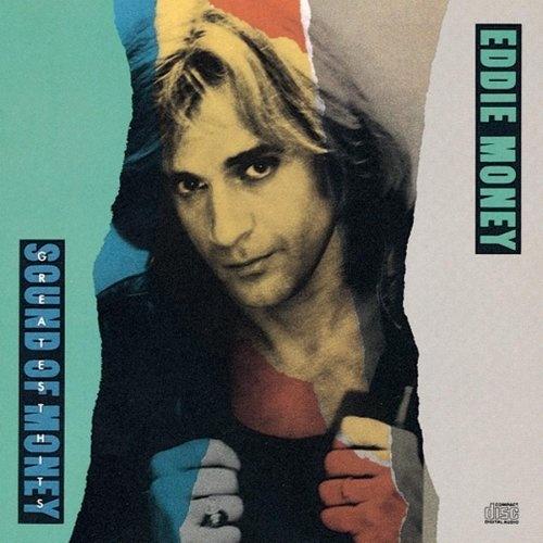 Eddie Money - Greatest Hits: Sound of Money (1989)