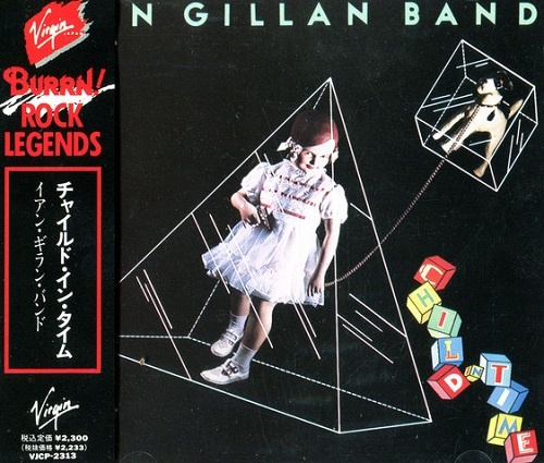 Ian Gillan Band - Child In Time (Japan Edition) (1990)
