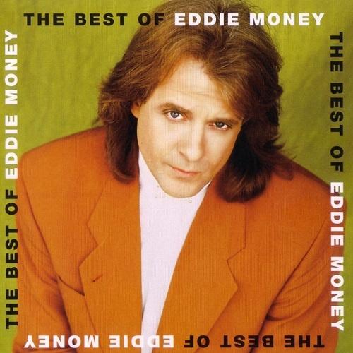 Eddie Money - The Best Of Eddie Money (2001)