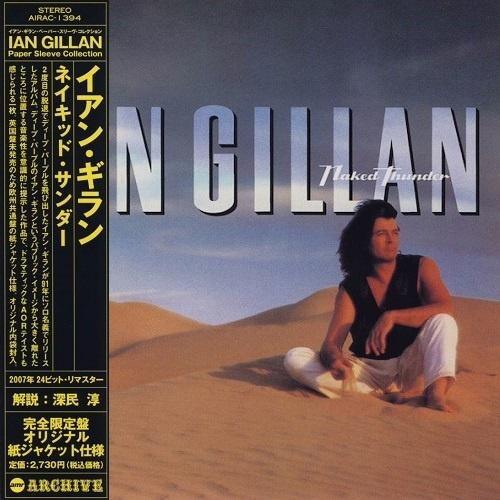 Ian Gillan - Naked Thunder (Japan Edition) (2007)