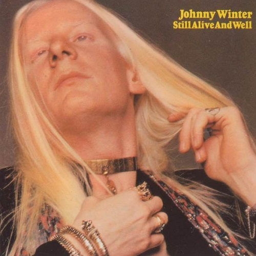 Johnny Winter - Still Alive And Well [Reissue 1994] (1973)