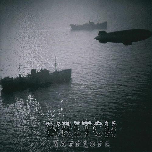 Wretch - Wаrriоrs (2014)