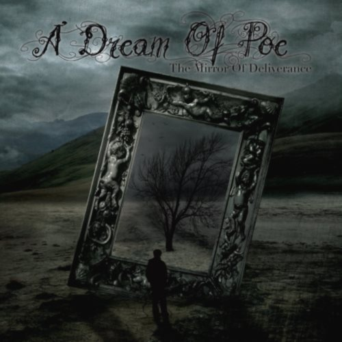 A Dream Of Poe - Тhе Мirrоr Оf Dеlivеrаnсе (2011)
