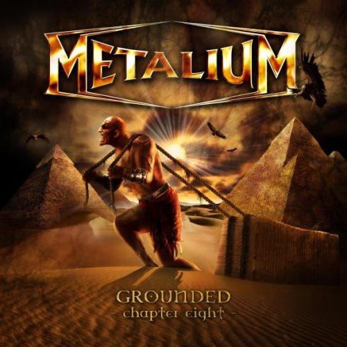 Metalium - Grоundеd: Сhарtеr Еight (2009)