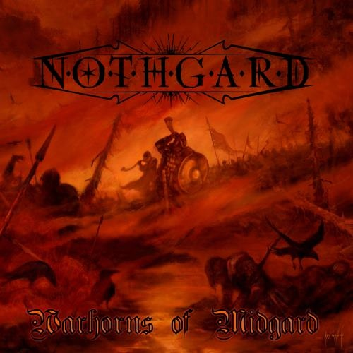 Nothgard - Wаrhоrns Оf Мidgаrd (2011)