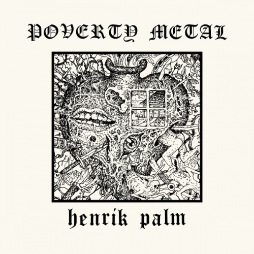 Henrik Palm - Poverty Metal (2020)