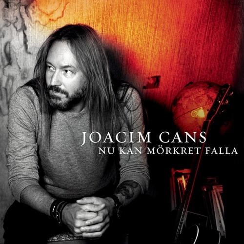 Joacim Cans - Nu Kan Morkret Falla (2013)