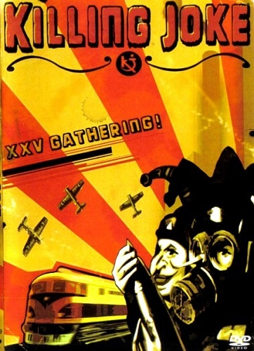 Killing Joke - XXV Gathering! (2005)