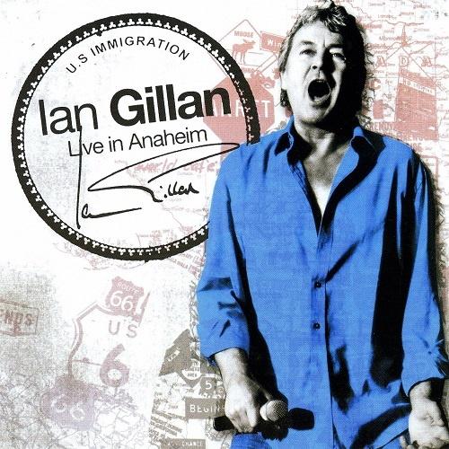 Ian Gillan - Live in Anaheim (2008)