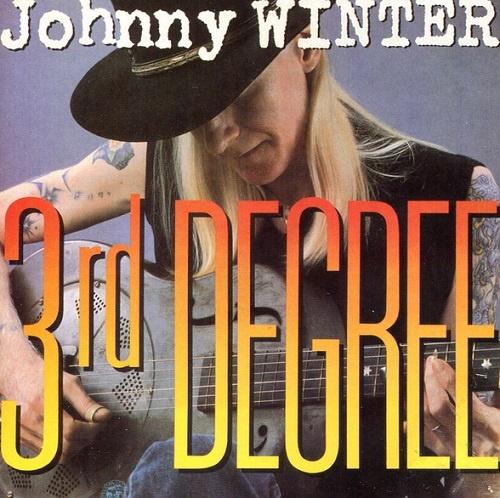 Johnny Winter - Third Degree (1986)