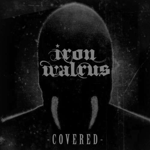Iron Walrus - Covered (EP) (2020)