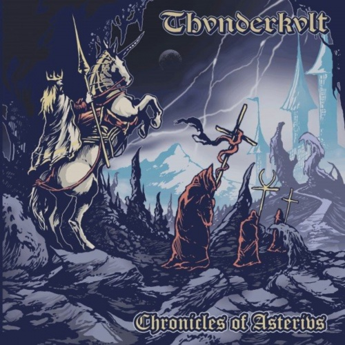 Thvnderkvlt - Chronicles of Asterius (EP) (2020)