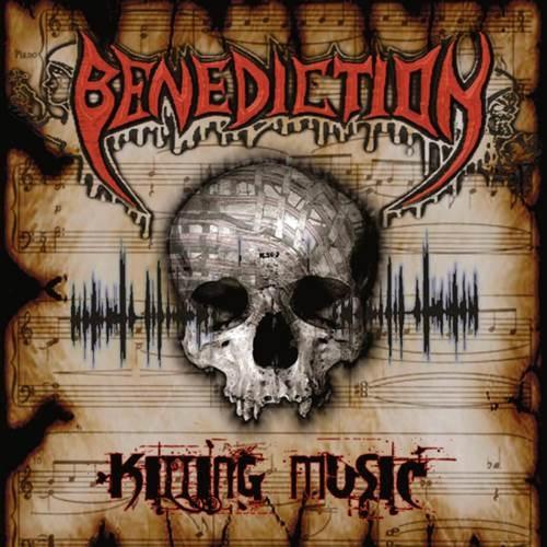 Benediction - Кiling Мusiс (2008)