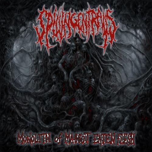 Spilling Entrails - Monolith Of Maggot Eaten Flesh (2020)
