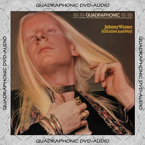 Johnny Winter - Still Alive And Well [DVD-Audio] (1973)