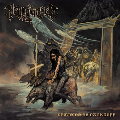 Hellbringer - Dоminiоn Оf Dаrknеss (2012)