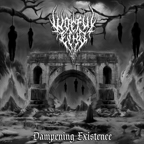 Woeful Echo - Dampening Existence (2020)