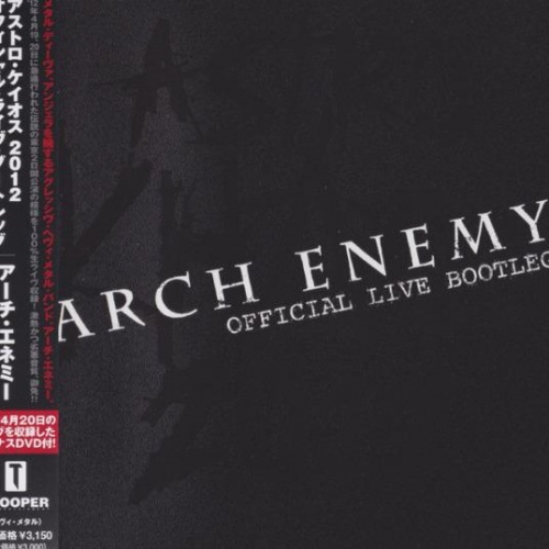 Arch Enemy - Astro Khaos (Official Live Bootleg) (2012)