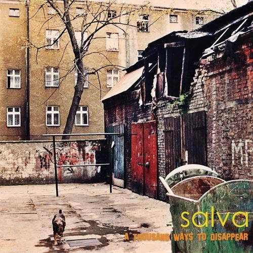 Salva - A Thousand Ways To Disappear (2020)
