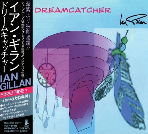 Ian Gillan - Dreamcatcher (Japan Edition) (1997)