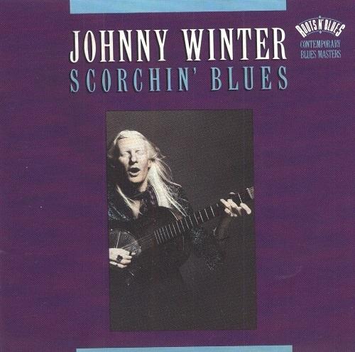Johnny Winter - Scorchin' Blues (1992)