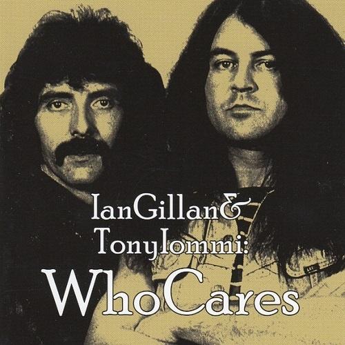 Ian Gillan & Tony Iommi - WhoCares (2012)