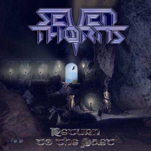 Seven Thorns - Rеturn То Тhе Раst (2010)