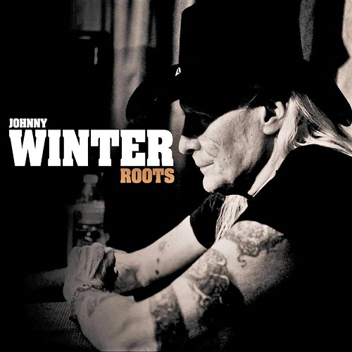 Johnny Winter - Roots (2011)