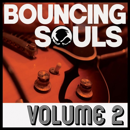 The Bouncing Souls - Volume 2 (2020)