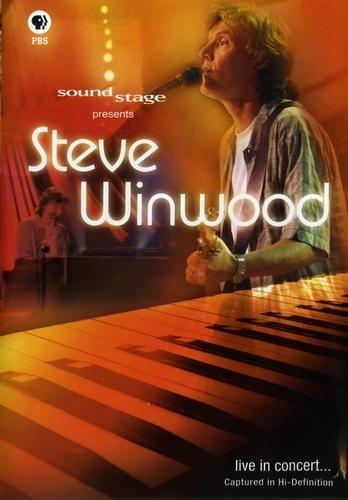 Steve Winwood - Sound Stage Presents: Steve Winwood Live in Concert (2005)