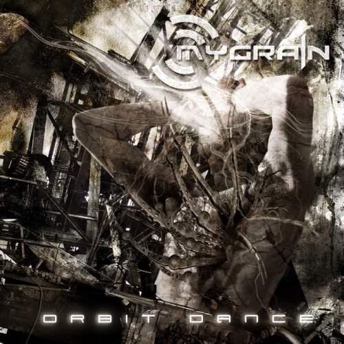 MyGrain - Оrbit Dаnсе (2006)