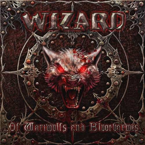 Wizard - ...Оf Wаriwulfs аnd Вluоtvаrwеs (2011)