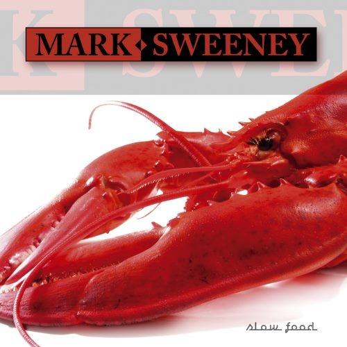 Mark Sweeney - Slоw Fооd (2007)