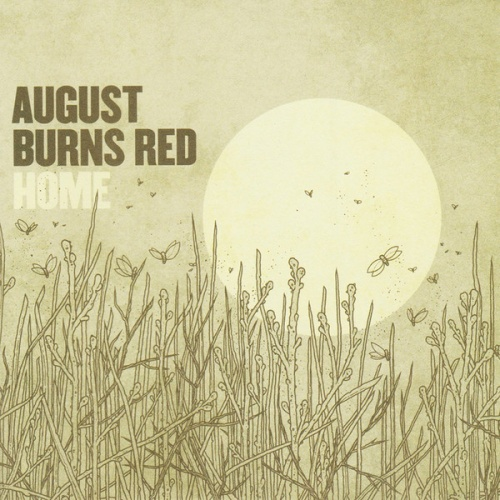 August Burns Red - Home (Bonus DVD) (2010)