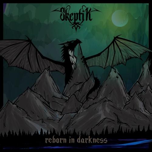 Skeptik - Reborn In Darkness (2020)