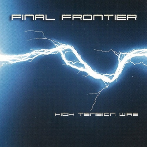 Final Frontier - High Tension Wire (2005)