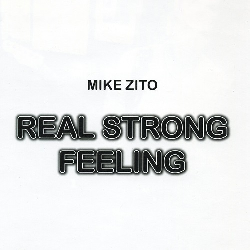Mike Zito - Real Strong Feeling (2009)