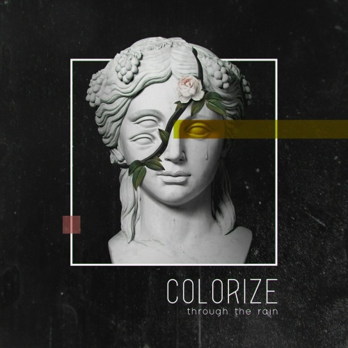 Colorize - Through the Rain (EP) (2020)