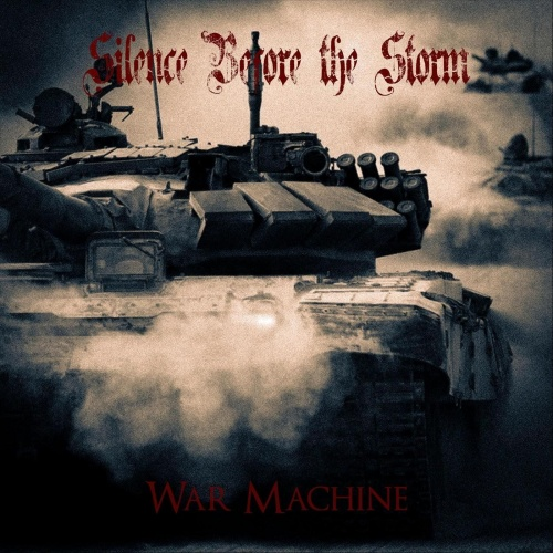 Silence Before the Storm - War Machine (2020)
