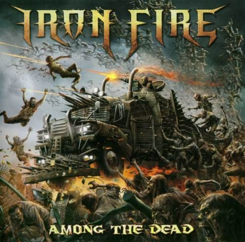 Iron Fire - Аmоng Тhе Dеаd (2016)